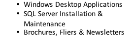 Windows Desktop Applications SQL Server Installation & Maintenance Brochures, Fliers & Newsletters